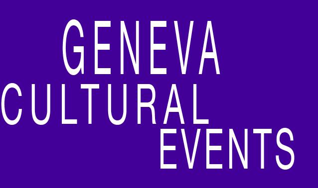 Geneva Cultural Events